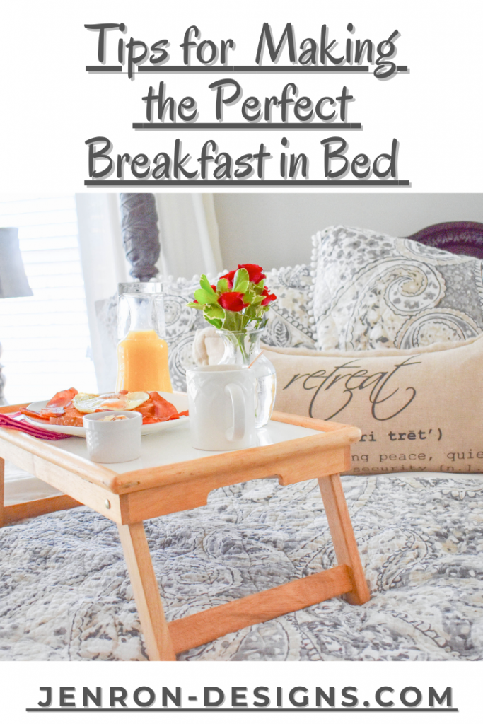 Tips for the Perfect Breakfast In Bed JENRON DESIGNS