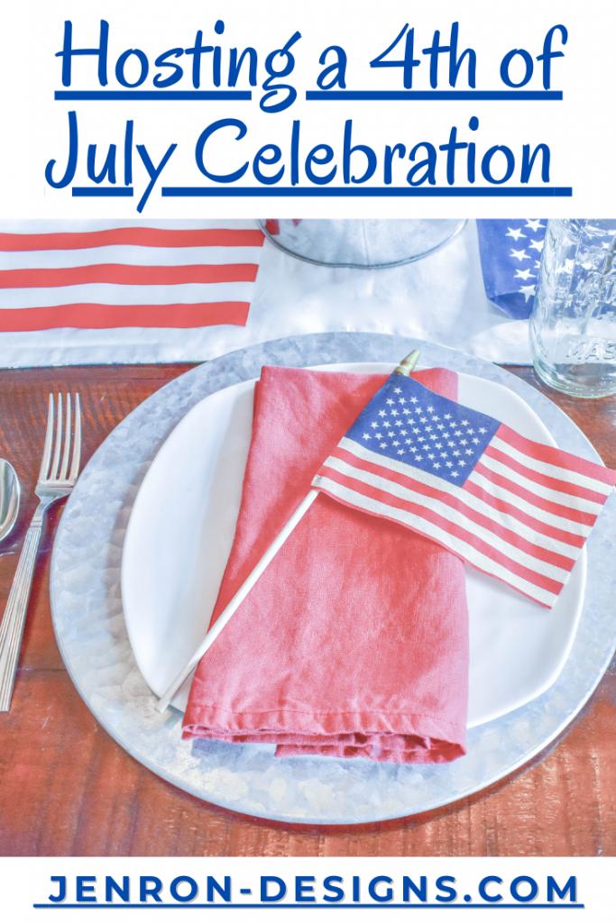 Hosting a 4th of July Celebration JENRON DESIGNS