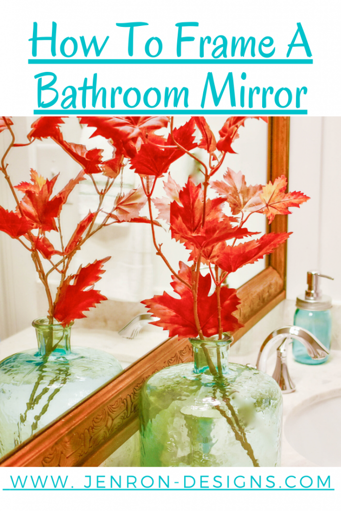 How To Frame Out A Bathroom Mirror JENORN DESIGNS