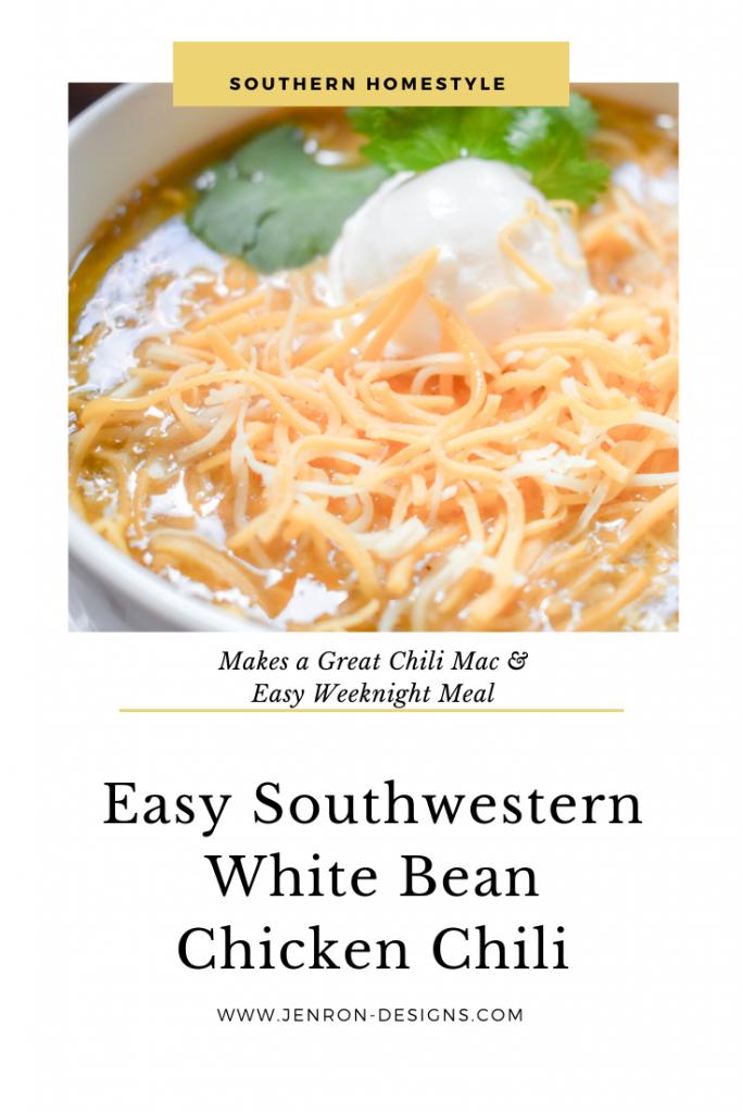 Easy Southwestern White Bean Chicken Chili JENRON DESIGNS