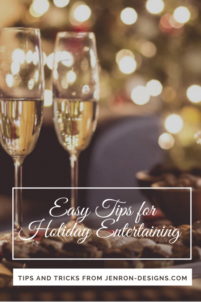 Easy Tips for Holiday Entertaining JENRON DESIGNS