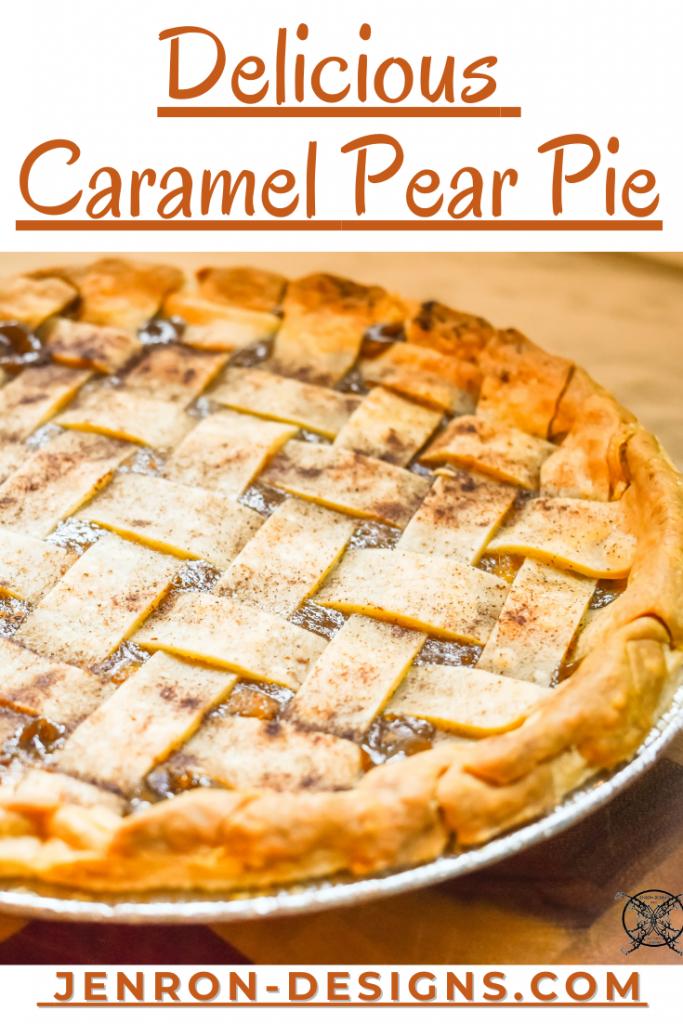 Delicious Caramel Pear Pie JENRON DESIGNS