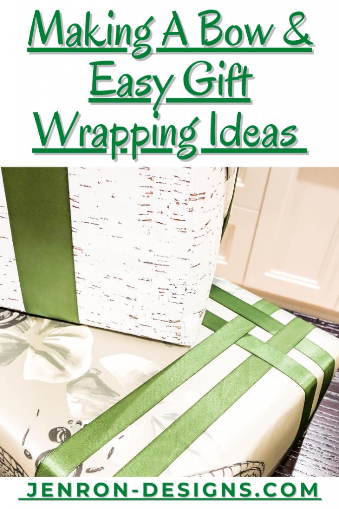 Making A Bow & Gift Wrap JENRON DESIGNS