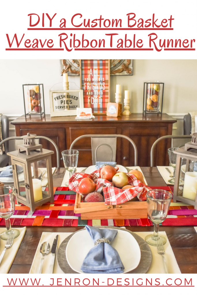 DIY A Custom Basket Weave Ribbon Table Runner JENRON DESIGNS pin . jpg