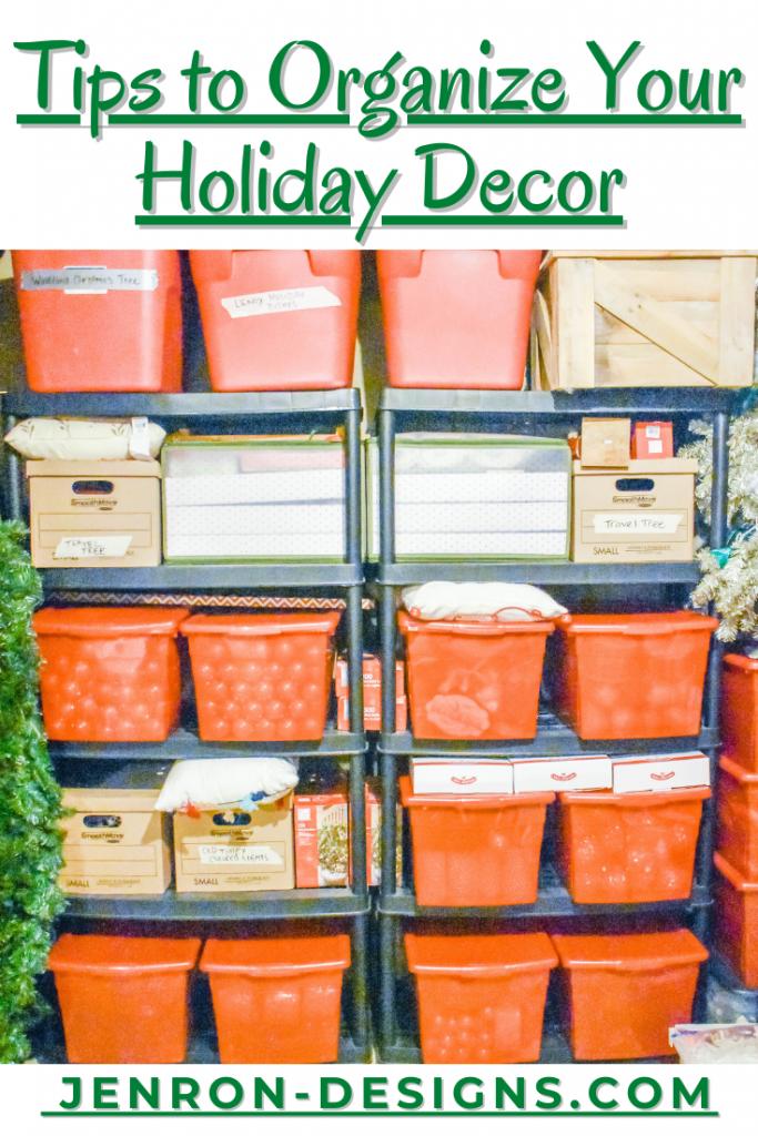 Organizing Holiday Decor JENRON DESIGNS