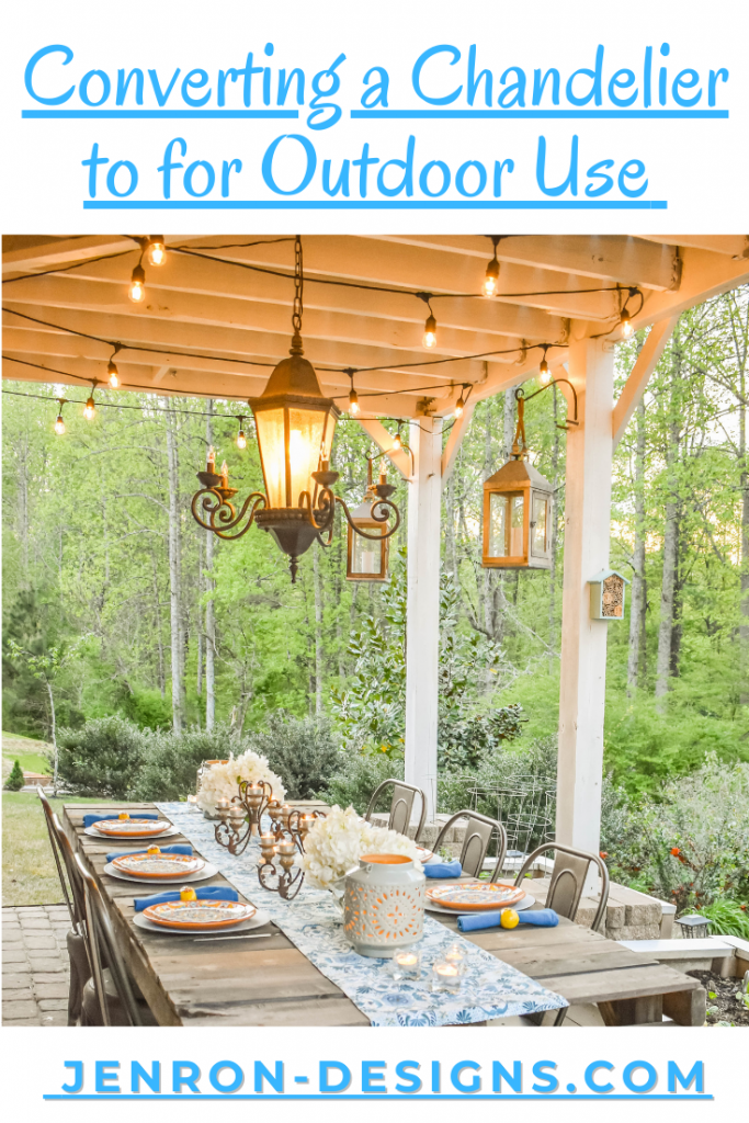 Converting a Chandelier to Outdoor Use JENRON DESIGNS