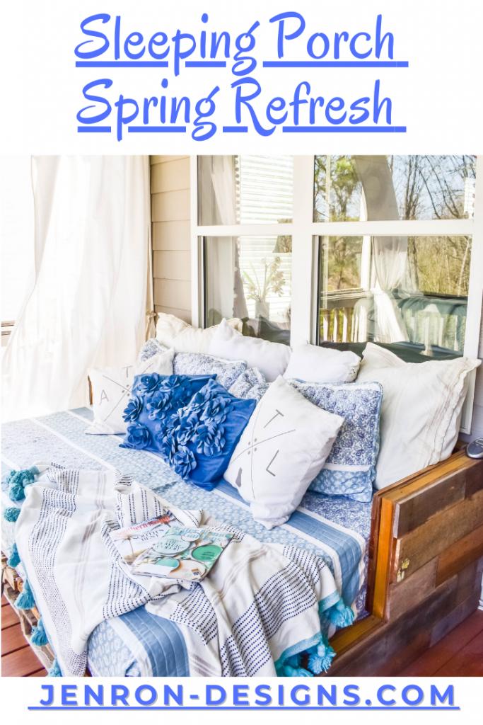 Sleeping Porch Spring Refresh JENRON DESIGNS