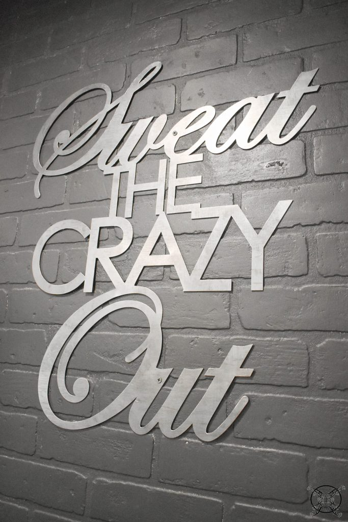 Sweat out the Crazy JENRON DESIGNS