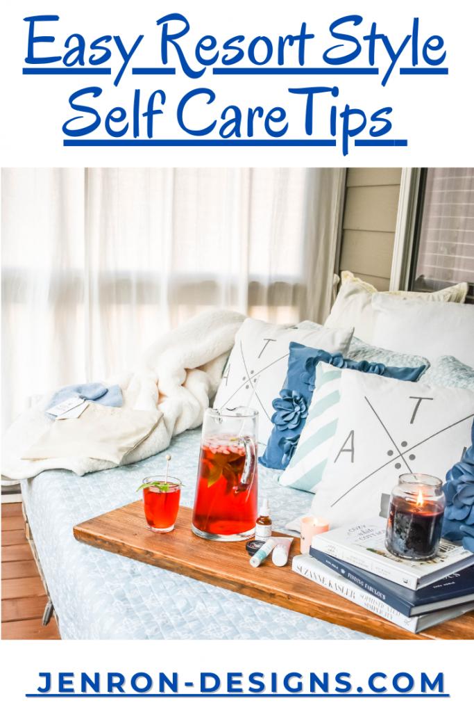 Self Care Tips JENRON DESIGNS