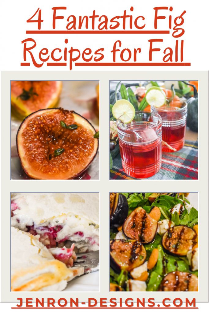 4 Fig Recipes for Fall JENRON DESIGNS